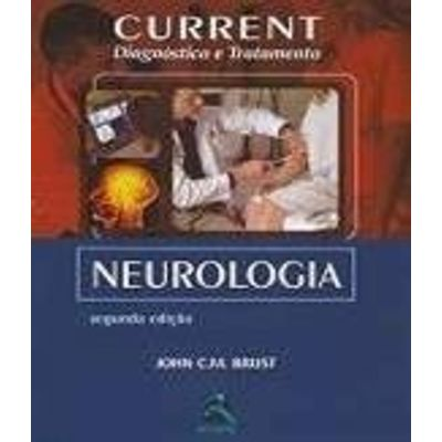 Current De Neurologia - Diagnostico E Tratamento - 2ª Ed