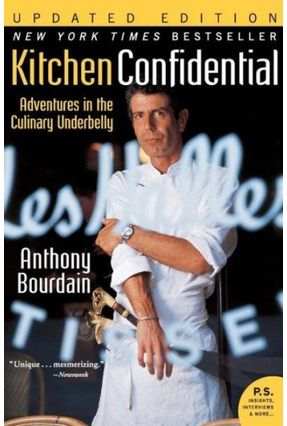 Kitchen Confidential Updated Edition - Adventures In The Culinary Underbelly - Bourdain,Anthony Bourdain,Anthony | Hoshan.org