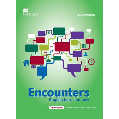 Encounters English Here And Now - Developing - Student's Book With Audio CD