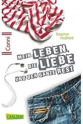Mein Leben, Die Liebe Und Der Ganze Rest - Conni 15 - Band 1 - Hoßfeld,Dagmar pdf epub