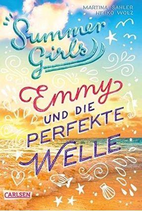 Emmy Und Die Perfekte Welle - Summer Girls - Band 2 - Wolz,Heiko Sahler,Martina pdf epub