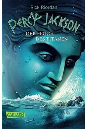 Percy Jackson - Der Fluch Des Titanen - Band 3 - Riordan,Rick | Nisrs.org