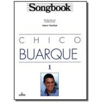 SONGBOOK CHICO BUARQUE - VOL.1
