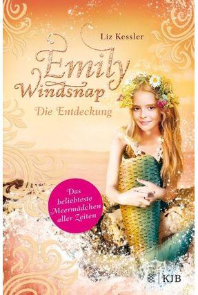 Emily Windsnap - Die Entdeckung - Kessler,Liz   Tagrny.org