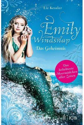 Emily Windsnap - Das Geheimnis - Kessler,Liz   Tagrny.org