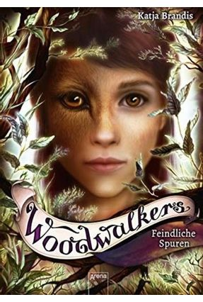 Woodwalkers 5 - Feindliche Spuren - Brandis,Katja   Tagrny.org