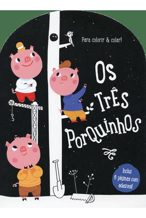 Os Três Porquinhos - Para Colorir e Colar! - YOYO BOOKS | Hoshan.org