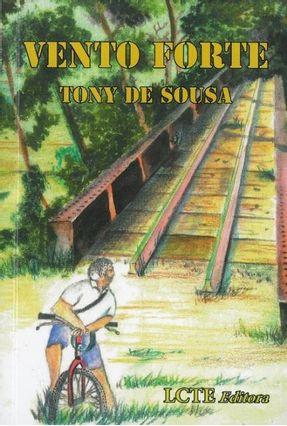 Vento Forte - Sousa,Tony de | Tagrny.org