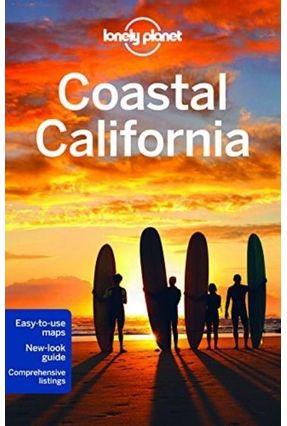 Lonely Planet - Coastal California - Lonely Planet Benson,Sara Bender,Andrew | Hoshan.org