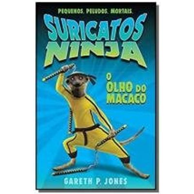 Olho Do Macaco,o - Suricatos Ninja