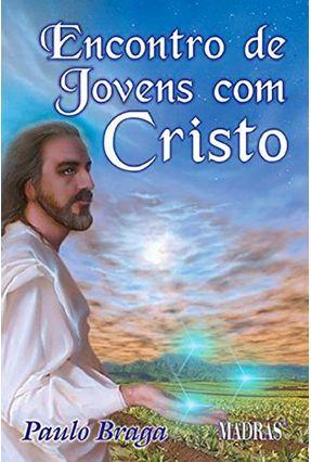 Encontro De Jovem Com Jesus - Braga,Benedito pdf epub