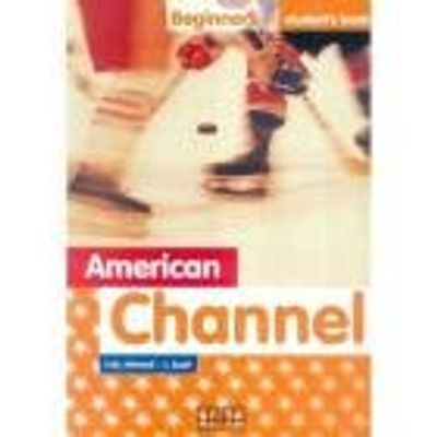 AMERICAN CHANNEL YOUR ENGLISH BEGINNERS STUDENTS B