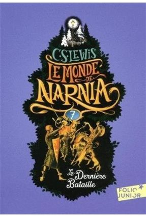 Le Monde De Narnia - VII - La Dernière Bataille - Lewis,C. S.   Hoshan.org
