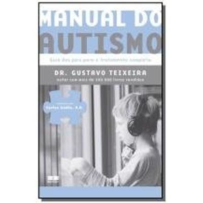 MANUAL DO AUTISMO: GUIA DOS PAIS PARA O TRATAMENTO