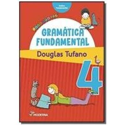GRAMATICA FUNDAMENTAL - 4 ANO