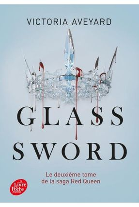 Red Queen - Tome 2 - Glass Sword - Aveyard,Victoria   Hoshan.org