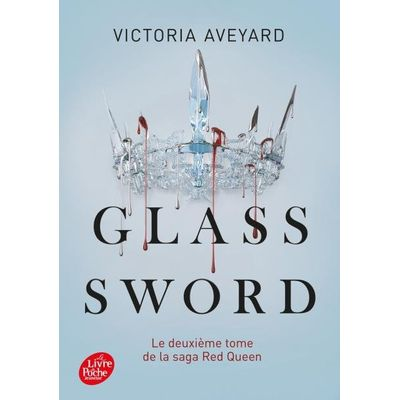 Red Queen - Tome 2 - Glass Sword