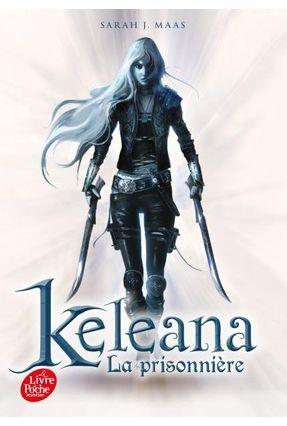 Keleana- Tome 1 - La Prisonnière - Maas,Sarah J. | Hoshan.org