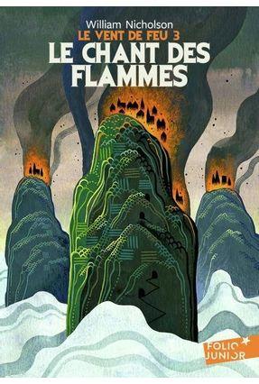 Le Vent De Feu - 3 Le Chant Des Flammes - Nicholson,William pdf epub