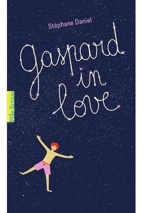 Gaspard In Love - Daniel,Stéphane Daniel,Stéphane | Hoshan.org