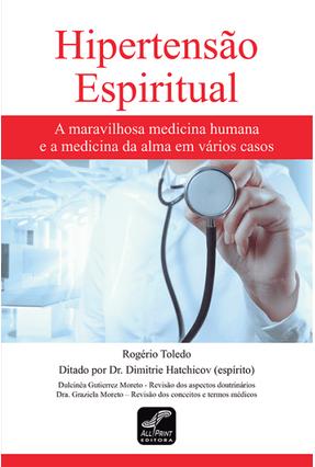 Hipertensão Espiritual - Rogério Toledo pdf epub