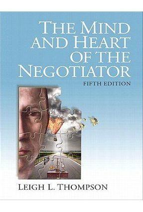 The Mind And Heart Of The Negotiator - 5th Edition - Thompson,Leigh pdf epub