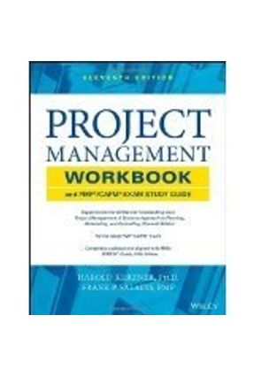 Project Management Workbook And Pmp / Capm Exam Study Guide 11Th Edition - Kerzner,Harold Saladis,Frank P.   Tagrny.org