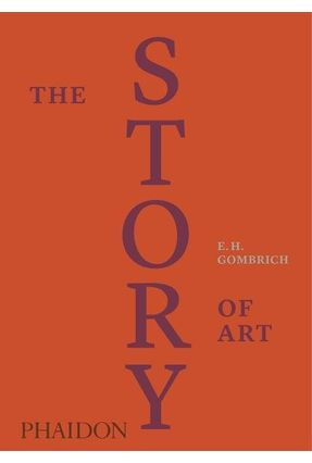 The Story Of Art - Luxury Edition - Gombrich,Ernst Hans | Hoshan.org