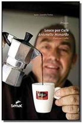 Louco Por Cafe - 2ª Ed