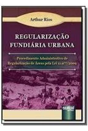 REGULARIZACAO FUNDIARIA URBANA: PROCEDIMENTO ADMIN