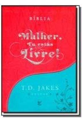 BIBLIA MULHER, TU ESTAS LIVRE! - LUXO TURQUESA E01