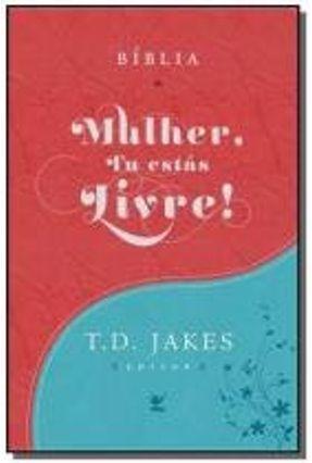 BIBLIA MULHER, TU ESTAS LIVRE! - LUXO TURQUESA E V