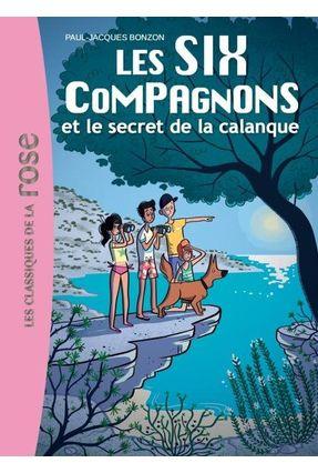 Le Secret De La Calanque - Bonzon,Paul-Jacques Bonzon,Paul-Jacques | Hoshan.org