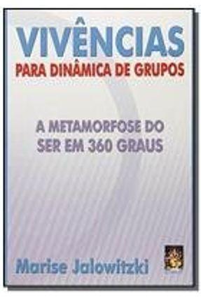 VIVENCIAS PARA DINAMICAS DE GRUPOS: A METAMORFOSE