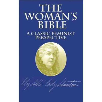 The Woman's Bible - A Classic Feminist Perspective