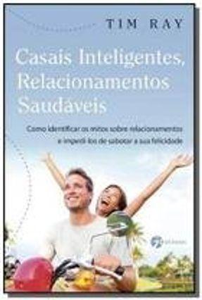 Casais Inteligentes, Relacionamentos Saudaveis