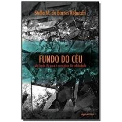 FUNDO DO CEU DO FUNDO DO POCO A CONQUISTA DA SOBRI