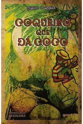 Coqueiro Que Dá Coco - Andrade,Zecarlos pdf epub