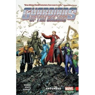 Guardians Of The Galaxy - New Guard, Volume 4 - Grounded