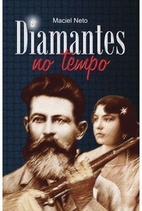 Diamantes No Tempo - Neto,Maciel | Hoshan.org