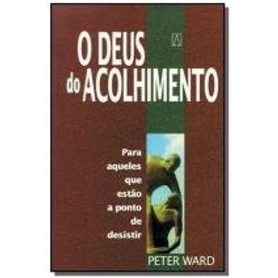 DEUS DO ACOLHIMENTO, O