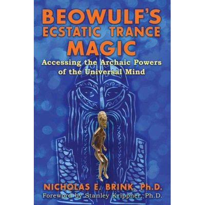 Beowulf's Ecstatic Trance Magic