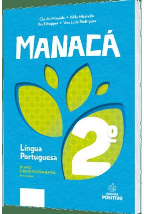 Manacá - Alfabetização e Letramento - 2º Ano - Miranda,Cláudia Micarello,Hilda Schapper,Ilka | Hoshan.org