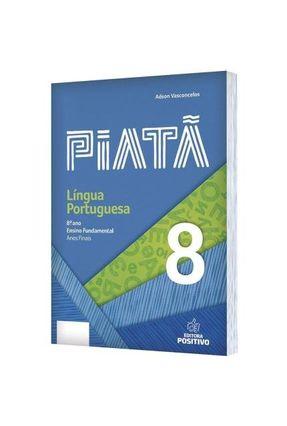 Piatã - Língua Portuguesa - 8º Ano - Vasconcelos,Adson | Hoshan.org