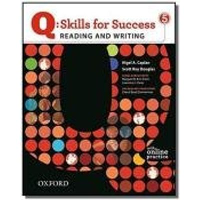 Q SKILLS FOR SUCCESS READING AND WRITING 5 STUDENK