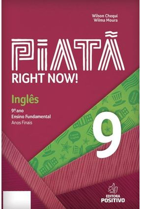 Piatã - Inglês - 9º Ano - Chequi,Wilson Moura,Wilma   Tagrny.org