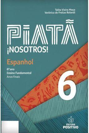 Piatã - Espanhol - 6º Ano - Moço,Talita Vieira Rolandi,Verônica De Freitas pdf epub