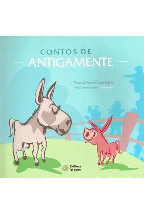 Contos de Antigamente - Virgínia Soares Liberalesso pdf epub