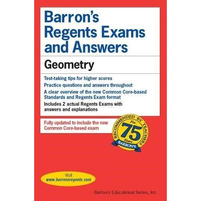 Barron's Regents Exams And Answers - Geometry Common Core