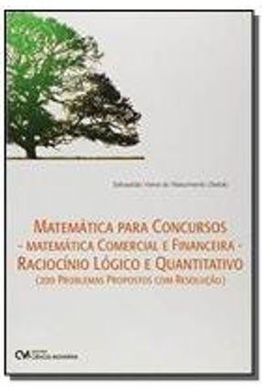 Matemática para Concursos - Matemática Comercial e Financeira - Raciocínio Lógico e Quantitativo MATEMATICA PARA CONCURSOS - MATEMATICA COMERCIAL E